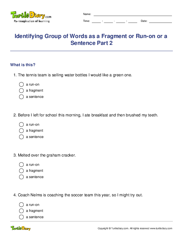 Identifying Group of Words as a Fragment or Run-on or a ...