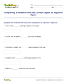 Completing a Sentence with the Correct Degree of Adjective Part 1 - adjectives - Third Grade