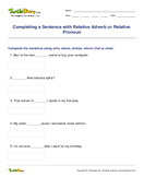 Completing a Sentence with Relative Adverb or Relative Pronoun - adverbs - Fourth Grade