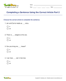 Completing a Sentence Using the Correct Article Part 2 - determiners - Second Grade