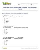 Using the Correct Homonym to Complete Two Sentences Part 2 - homonyms-homophones - Third Grade