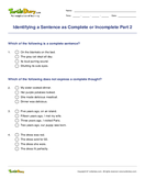 Identifying a Sentence as Complete or Incomplete Part 2 - sentences - Third Grade