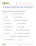 Completing the Sentence with Correct Tense Form Part 2 - verb - Fifth Grade