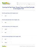 Forming the Past Tense, Present Tense, and Past Participle of an Irregular Verb - verb - Third Grade