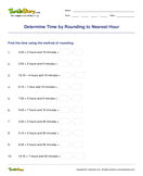 Determine Time by Rounding to Nearest Hour - date-and-telling-time - Third Grade